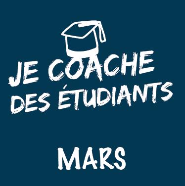 Mars : Je coache des étudiants